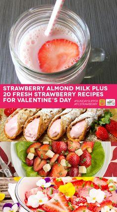 Strawberry Almond Milk plus Fresh Strawberry Recipes #SundaySupper #FLStrawberry with @Flastrawberries