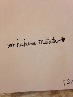 Tattoo arrow hakuna Matata lion king. I would love this on my hip