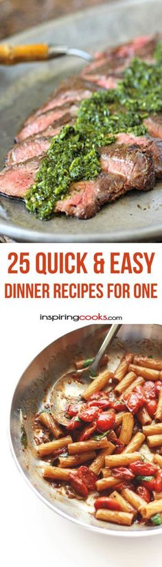 25 Quick & Easy Dinner Recipes for One Person - I love the variety and there are lots of ideas on here I didn't think of that are a good idea.