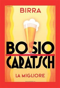 Buyenlarge Advertising poster for an early small brewer of beer in Italy, around Turin, that at the Exposition of competed for the gold medal, and won - Bosio and Caratsch. Vintage Advertisements, Vintage Ads, Vintage Images, Vintage Prints, Retro Ads, Vintage Style, Vintage Italian Posters, Beer Poster, Poster Prints