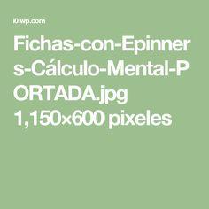 Fichas-con-Epinners-Cálculo-Mental-PORTADA.jpg 1,150×600 pixeles