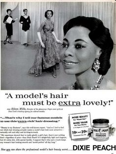 """A 1961 Dixie Peach advertisement that appeared in Ebony featuring Eileen Mills, Director """"of the glamorous Negro cover girls at New York's leading agency for colored models."""""""