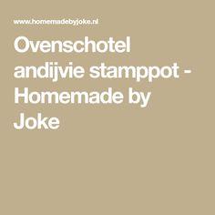 Ovenschotel andijvie stamppot - Homemade by Joke