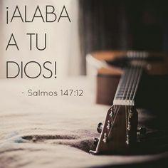 Salmos 147:12 Alaba a Jehová, Jerusalén; Alaba a tu Dios, oh Sion ♔