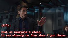 Not Tony's fire.      Texts From the Avengers