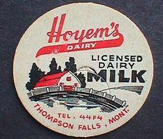 MILK BOTTLE Cap - Hoyems Dairy Thompson Falls MONTANA ...