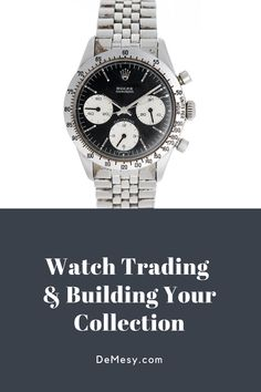 Did you know that trading watches can sometimes bring in more money than buying and selling watches? Read out blog on watch trading and building your collection.