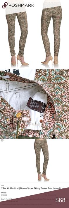 """7 For All Mankind Brown Super Skinny Jeans Seven for all Mankind brown super skinny jeans with multi color snake print. Size 25 with stretch. Cotton and spandex blend.  Inseam approx 30"""" inseam 9"""" waist 15"""". In beautiful new condition. 7 for all Mankind Jeans Skinny"""