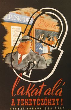 Politikai plakátok 1945-1948 Vintage Posters, Retro Posters, Movie Posters, World History, Hungary, Advertising, War, Entertaining, Classic