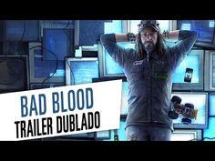 Watch Dogs Bad Blood - Trailer Dublado