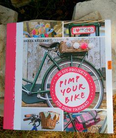 diy Buchvorstellung Pimp my Bike - http://schoenstricken.de/2015/06/diy-buchvorstellung-pimp-my-bike/
