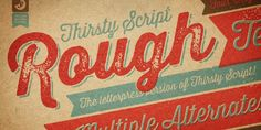 "Retro font excellent typography inspiration ""Thirsty Rough"" for Desktop & Web, $49 at MyFonts"