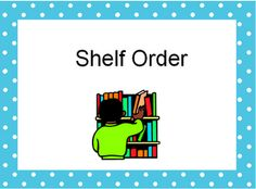 The Book Bug: Shelf Order ppt