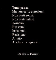 OCCHIETTI Italian Phrases, Italian Quotes, Poetry Quotes, Words Quotes, Sayings, Best Quotes, Love Quotes, Inspirational Quotes, Magic Words