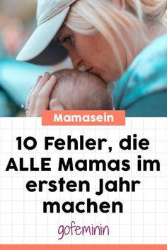 Kopf hoch! 10 Fehler, die ALLE Neumamas im ersten Jahr machen #baby #neugeborenes #mamatipps #babytipps #tippsbaby