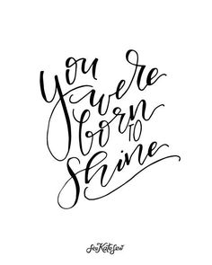 Looking for your next project? You're going to love You were Born to Shine Print by designer see kate sew.