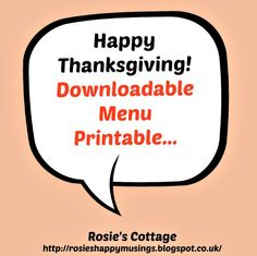 Rosie's Cottage: Happy Thanksgiving! Downloadable Menu Printable