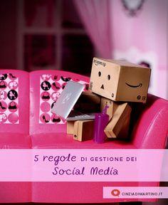 5 regole di gestione dei social media   @cinziadimartino