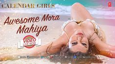 Can anything get hotter than this??  Tuesday morning blues...turn them down by watching the Hot and Sexy video of the first song *AWESOME MORA MAHIYA* from the movie CALENDAR GIRLS!! Enjoy the hotness here --> http://bit.ly/AwesomeMoraMahiyaCG  ‪#‎TseriesMusic‬ ‪#‎CalendarGirls‬ ‪#‎AwesomeMoraMahiya‬ ‪#‎MeetBros‬