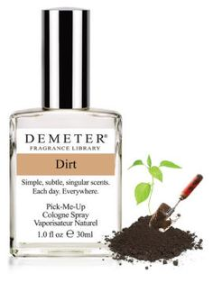 look, you don't have to understand it. there is just something about wet, black dirt that makes me deeply happy. so having that scent in the dead of winter would be good for my psyche.