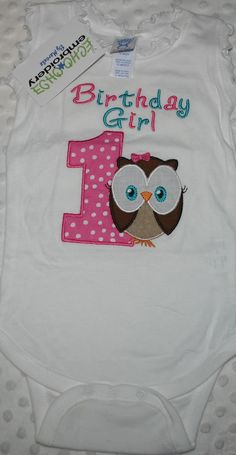 Owl Birthday Girl 1st Bithday  W/custom text    Size 6M ( runs big)    Onesie White with scalloped neck and sleeves        Owl embroidered