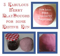 3 fabulous berry playdoughs for some festive fun - made with extracted juice the colours are natural and safe for young children.