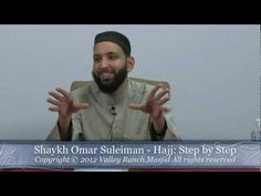 Shaykh Omar Suleiman Hajj: Step by Step Part 1 - YouTube