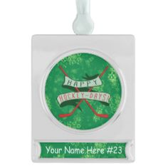 Customizable Happy Hockey Days Christmas Silver Plated Banner Ornament. Custom printed Christmas ornament with customizable text banner. Check my store: http://www.zazzle.com/gamefacegear*/  for many more seasonal products. #ChristmasOrnaments