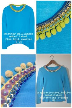 pompom + sequins & beads Matthew Williamsonvs/ DIY  shirt refashion  - side by side.  This girl is so clever.  I love this color combo and the pompons are so cute!  Did I just say that out loud?? :)