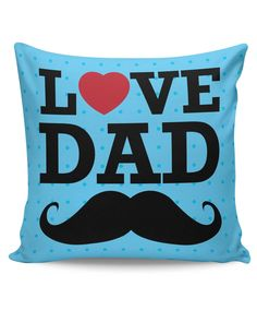 Love Dad Moustache | Father's Day Cushion Cover