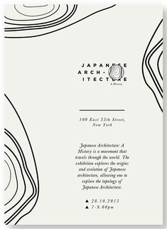 "Sabrina Scott (Cape Town, South Africa) [[MORE]]""Identity created for the exhibition Japanese Architecture: A History. The identity is inspired by the mountainous Japanese terrain, and by the trees..."