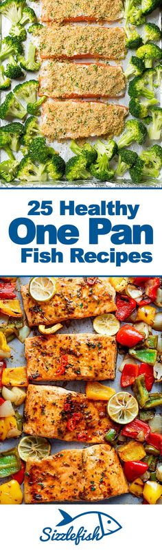 25 Healthy One Pan Fish Recipes That Will Blow Your Mind! via www.sizzlefish.com