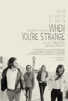 "The Doors documentary ""When You're Strange"" gets theatrical release April 9, 2010."