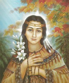 Saint Kateri Tekakwitha - watching the kids at church get confirmed makes me think of my confirmation Saint. If it was the olden days I would be known as Katie Jean Kateri Wilson Thomas❤