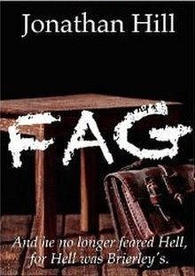 Indie Bookworm Ebook Reviews: FAG by Jonathan Hill