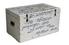 "Proust baule -  Shabby chic style chest, a unique piece, completely restored. A quote by Marcel Proust gives it extra class and brings a touch of poetry to your home... ""The real voyage of discovery consists not in seeking new landscapes, but in having new eyes"""