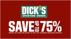 Online Only! Save Up to 75% #Off when you take an extra 10-40% #Off already-reduced prices.  Store : #DicksSportingGoods Scope: Entire Store  Ends On : 01/24/2017    Get more deals: http://www.geoqpons.com/Dicks-Sporting-Goods-coupon-codes?page=2&lmt=25&sp=26  Get our Android mobile App: https://play.google.com/store/apps/details?id=com.mm.views    Get our iOS mobile App: https://itunes.apple.com/us/app/geoqpons-local-coupons-discounts/id397729759?mt=8