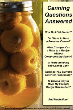 Most Popular Canning Questions Answered – A Great Home Canning Resource...http://homestead-and-survival.com/most-popular-canning-questions-answered-a-great-home-canning-resource/