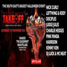 Takeoff - Dance With The Devil at Shades, 13-17 Alexandra St, Southend-on-Sea, SS1 1BX, UK. on Nov 01, 2014 to Nov 02, 2014 at 8:00 pm to 4:00 am. The first in a series of special 'Takeoff 'Club events prior to the main 'Takeoff festival' scheduled for July 2015.  URLs: Tickets: http://atnd.it/16560-0  Facebook: http://atnd.it/16560-1 	  Category: Nightlife  Price: £12