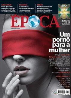 Capa da revista ÉPOCA - edição 740 (Foto: reprodução/revista ÉPOCA)