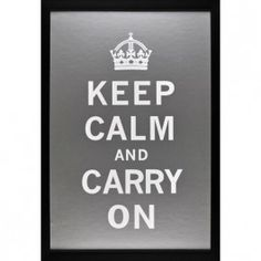 Silver and Gray Keep Calm and Carry On Sign
