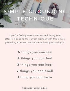 5, 4, 3, 2, 1 Grounding Technique: A simple way to reduce anxiety, get grounded, and be in the current moment