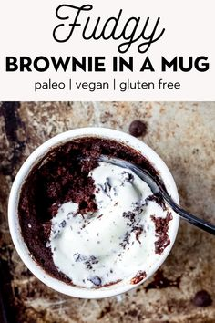 Treat yourself with this oh so gooey brownie in a mug. In 1 minute you can dig into a fudgy, single serving mug brownie that's healthier and contains less sugar. Gluten Free Brownie In A Mug, Paleo Mug Cake, Gluten Free Mug Cake, Dairy Free Brownies, Vegan Gluten Free Desserts, Sugar Free Desserts, Sugar Free Recipes, Paleo Dessert, Paleo Vegan