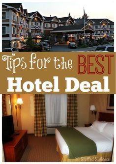 Tips for getting the best deal on your hotel room - get the best price so you can use your vacation budget on other stuff!