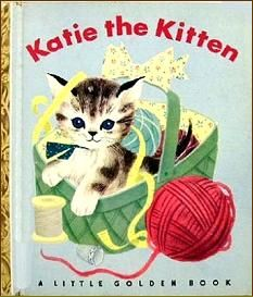"""Katie The Kitten"" - Little Golden Book- I need this book... Amazon!"