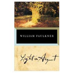Light in August by William Faulkner - BookBub Book Club List, Book Club Books, Books To Read, Book Clubs, Oprah Winfrey Books, Light In August, Gothic Books, Ignorant, American Literature