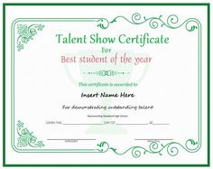 Talent show certificate templates are official samples which attest a certain kind of talent which is displayed at an official event and which is unique and as per standard of organizing committee. Certificate Of Recognition Template, Graduation Certificate Template, Certificate Format, Birthday Card Template, Certificate Design, Birthday Invitation Templates, Certificate Templates, Templates Printable Free, Letter Templates