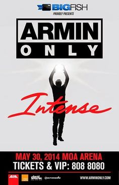 WHEN: ARMIN VAN BUUREN LIVE IN MANILA 2014 / ARMIN ONLY INTENSE TOUR