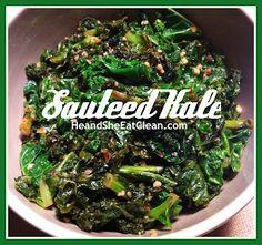 Clean Eat Recipe :: Sauteed Kale #eatclean #heandsheeatclean #kale #vegetable #snack #healthy #abs #fitness #cleaneating