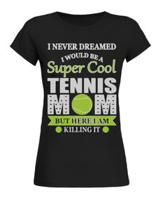 Buy, Create & Sell T-shirts to turn your ideas into reality Freestyle Swimming, Tennis World, Tennis Shirts, Mom Shirts, Mens Tops, T Shirt, Women, Supreme T Shirt, Tee Shirt
